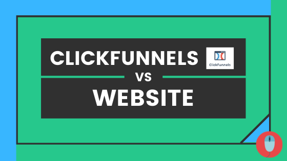 Clilckfunnels vs Website